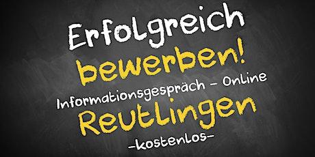 Bewerbungscoaching Infoveranstaltung - Online AVGS Reutlingen Tickets