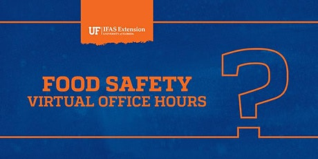 UF Food Safety Virtual Office Hours tickets