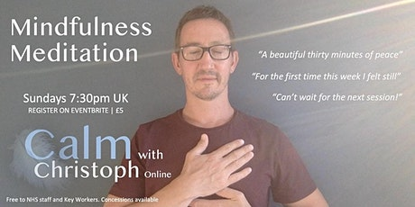 Calm with Christoph ONLINE tickets