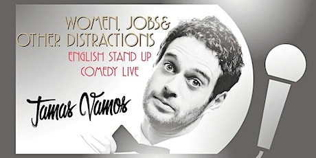 English Stand up Comedy Night featuring Tamas Vamos tickets