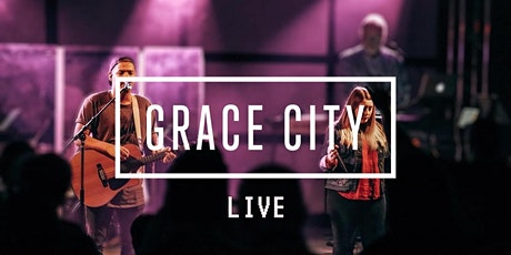 Grace City Live | Sunday Experience tickets