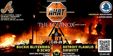 AHAT ATLANTA PRESENTS: THE EQUINOX - TRIAL BY FIRE tickets
