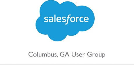 Columbus GA Salesforce User Group: Admin Double Act (Online Event) tickets