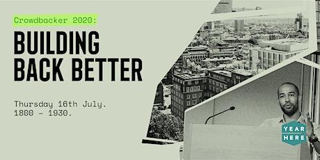 Crowdbacker 2020: Building Back Better tickets