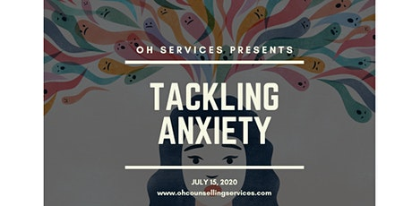 2 Hours - Tackling Anxiety tickets