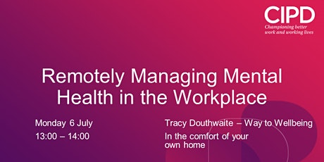 Remotely Managing Mental Health in the Workplace tickets