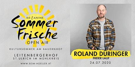 Roland Düringer   Mezzanine Sommerfrische Open Air Tickets