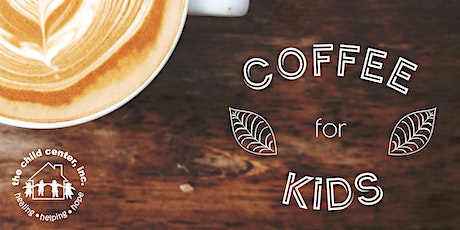 Coffee for Kids - Hannibal tickets