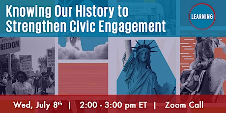 Knowing Our History to Strengthen Civic Engagement tickets