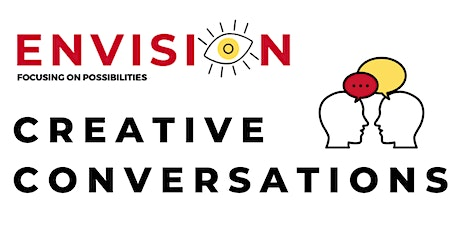 Envisioning: Creative Conversations for Independent Visual/Media Artists tickets