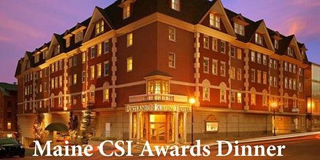Maine CSI Awards Dinner tickets