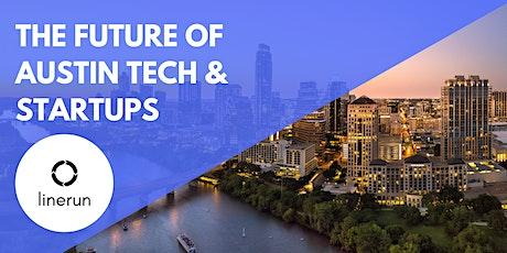 The Future of Austin Tech & Startups tickets