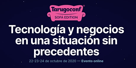 Tarugoconf Sofá Edition boletos