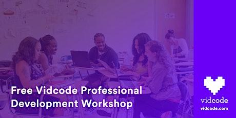 Free Vidcode Professional Development Workshop tickets