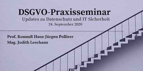 DSGVO Praxisseminar: Updates zu Datenschutz und IT-Sicherheit Tickets