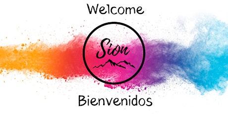 July 5 - Sion Centro Cristiano -  10:00am Service/Servicio tickets