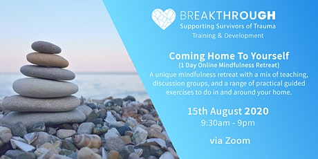 Coming Home to Yourself - (Online Mindfulness Retreat) tickets