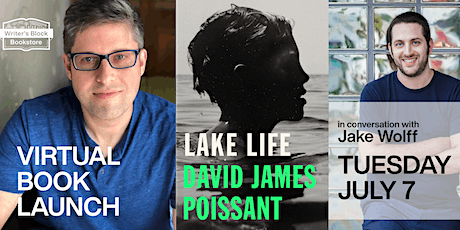 LAKE LIFE Book Launch with David James Poissant tickets