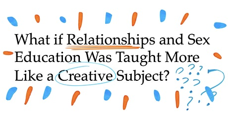What if RSE was taught more like a creative subject? Webinar tickets