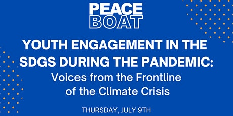 Youth Engagement in the SDGs during the Pandemic: Voices from the Frontline tickets