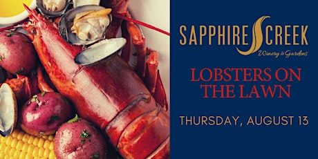 Lobsters on the Lawn - Sapphire Creek Winery tickets