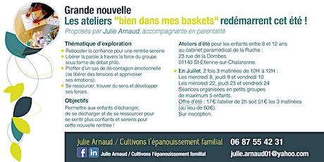 "Ateliers ETE ""Bien dans mes baskets"" billets"