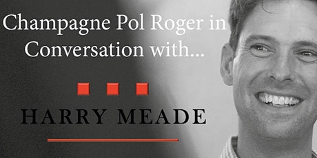 Champagne Pol Roger In Conversation With Harry Meade tickets