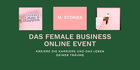 MAKE IT HAPPEN - Das Female Business Online Event Tickets