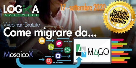 Campagna migrazione da MosaicoX a Mago4 biglietti