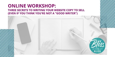 3 Secrets to Writing Your Website Copy to Sell (ONLINE) tickets