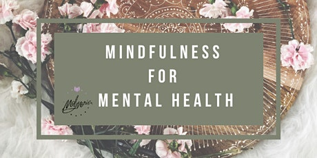 Mindfulness for Mental Health tickets