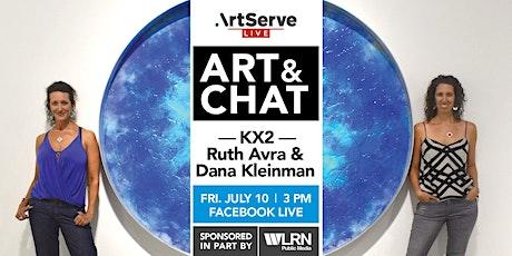 Art & Chat w/KX2 Ruth Avra & Dana Kleinman tickets