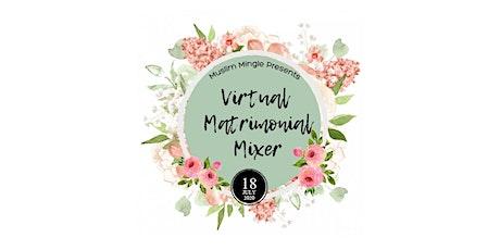 Virtual Muslim Matrimonial Mixer: July 18, 2020 tickets