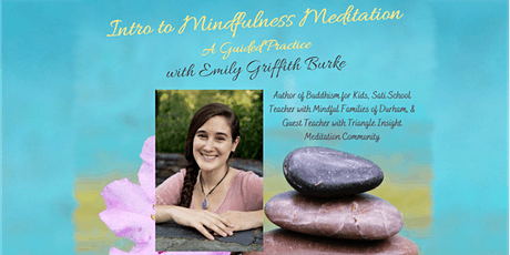 Intro to Mindfulness Meditation (A Guided Practice) tickets
