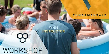 Wim Hof Method Fundamentals Workshop 50% of ticket price goes to OUR! tickets