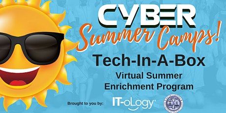 """Tech-In-A-Box"" Virtual Summer Enrichment Program – Middle School Students tickets"