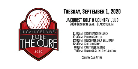 2020 U CAN-CER VIVE Golf Outing Fore...The Cure! tickets