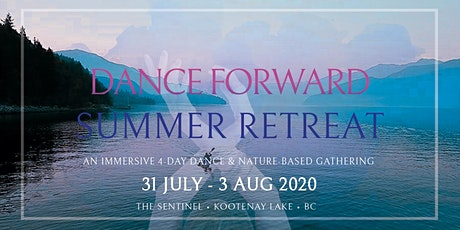 Dance Forward • Summer Retreat tickets