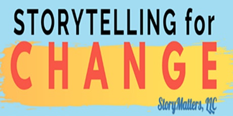 Storytelling for CHANGE! tickets