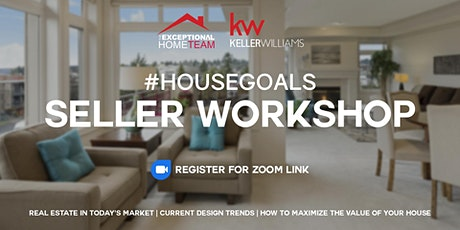 Seller Workshop #HOUSEGOALS tickets