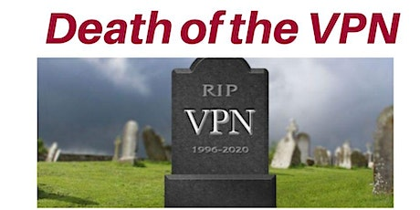 Death of the VPN tickets