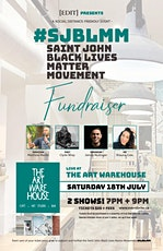 Black Lives Matter Movement Saint John Fundraiser - Comedy, Music, Poetry tickets