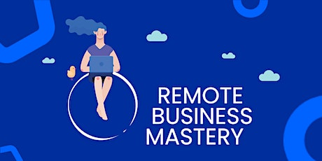 Remote Business Mastery tickets