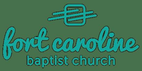 Fort Caroline Baptist Church Sunday Morning Worship 10:45AM tickets