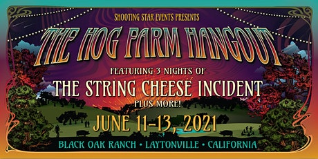 The Hog Farm Hangout 2021 tickets