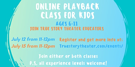 Online Playback Theatre Class for Kids! tickets