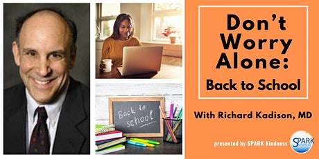 Don't Worry Alone: Back to School tickets