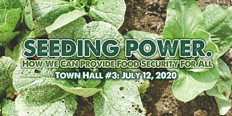 SEEDING POWER: How We Can Provide Food Security For All (#3) tickets