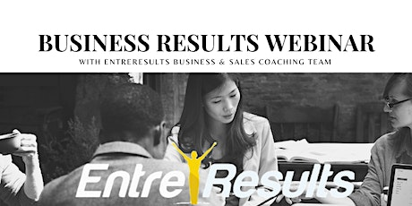 Business Results Webinar with EntreResults tickets
