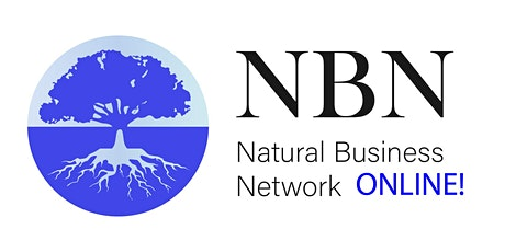 Natural Business Network NBN ONLINE Meeting Every Thursday 7.30 am 9 am tickets